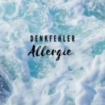 Denkfehler Allergie